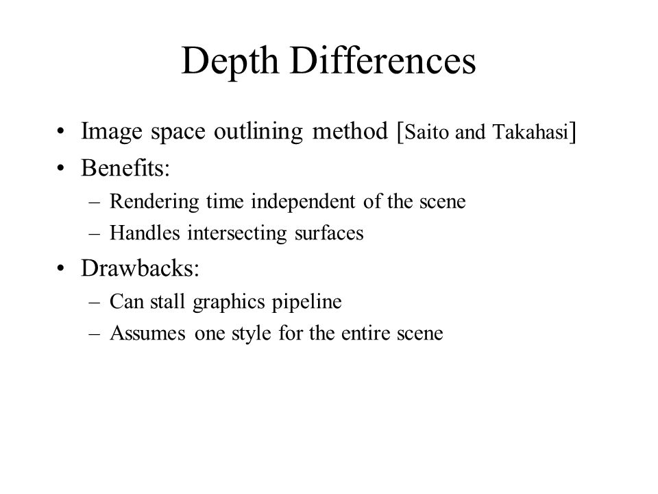 Depth Differences Image space outlining method [Saito and Takahasi]